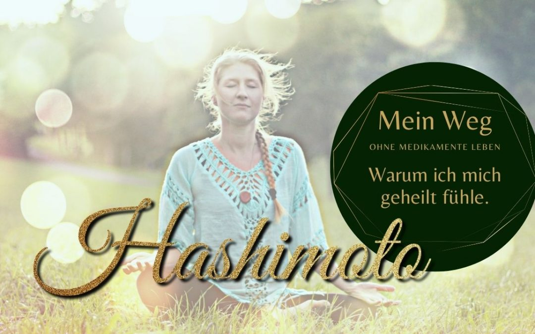 Hashimoto – Medikamentenfrei